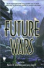 Future Wars by Martin H. Greenberg