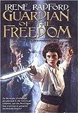 Radford, Irene: Guardian of the Freedom: (Merlin's Descendants #5)