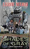 Norman, Lisanne: Shades of Gray: A Sholan Alliance Novel