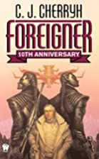 Foreigner by C. J. Cherryh
