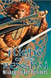 Reichert, Mickey Zucker: Flight of the Renshai (Renshai Chronicles)