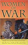 Tanya Huff: Women Of War