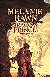 Rawn, Melanie: Dragon Prince: Dragon Prince #1