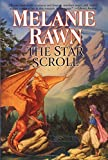 Rawn, Melanie: The Star Scroll