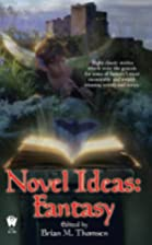Novel Ideas-Fantasy by Brian M. Thomsen