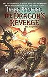 Radford, Irene: The Dragon's Revenge (The Stargods #3)