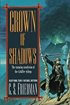 Crown of Shadows: The Coldfire Trilogy #3 by…