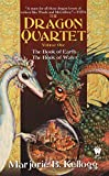 Kellogg, Marjorie: The Dragon Quartet 1: The Book of Earth, The book of Water
