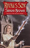 Brown, Simon: Rival's Son (The Chronicles of Kydan, Book 2)