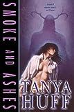 Huff, Tanya: Smoke and Ashes