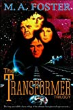 Foster, M.: The Transformer Trilogy