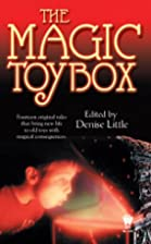 The Magic Toy Box [Anthology] by Denise…