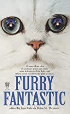Furry Fantastic by Jean Rabe