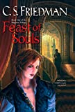 Friedman, C.S.: Feast of Souls (The Magister Trilogy, Book 1)