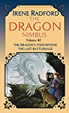 Radford, Irene: The Dragon Nimbus Novels: Volume II