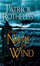 The Name of the Wind (Kingkiller Chronicle)…