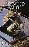 Sherwood Smith: The Fox