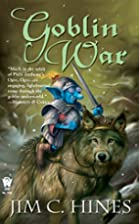 Goblin War (Goblin Series) by Jim C. Hines