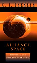 Alliance Space by C. J. Cherryh
