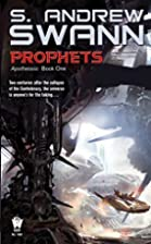 Prophets: Apotheosis: Book One by S. Andrew…