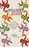 Little, Denise: Intelligent Design