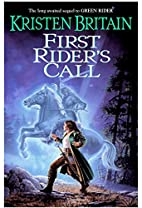 First Rider's Call: Green Rider #2 by…
