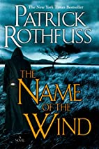 The Name of the Wind (Kingkiller Chronicles,…