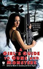 A Girl's Guide to Guns and Monsters by…