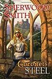 Smith, Sherwood: Coronets and Steel