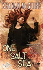 One Salt Sea: An October Daye Novel by…