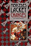 Lackey, Mercedes: Changes: Volume Three of the Collegium Chronicles (A Valdemar Novel)