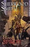 Smith, Sherwood: Blood Spirits
