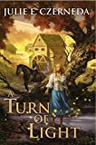 Czerneda, Julie E.: A Turn of Light (Night's Edge)