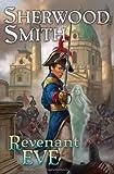 Smith, Sherwood: Revenant Eve
