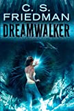 Friedman, C.S.: Dreamwalker