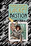 Lackey, Mercedes: Bastion: Book Five of the Collegium Chronicles (A Valdemar Novel)
