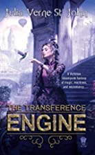 The Transference Engine by Julia Verne St.…
