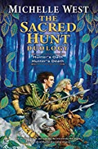 The Sacred Hunt Duology by Michelle West