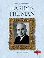 Harry S. Truman (Profiles of the Presidents)…