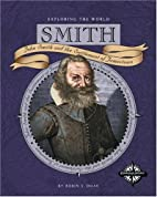 Smith: John Smith and the settlement of…