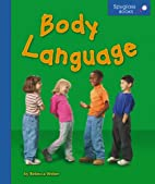 Body Language (Spyglass Books: People and…
