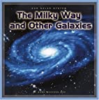 The Milky Way And Other Galaxies (Our Solar…