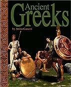 Ancient Greeks (Ancient Civilizations) by…