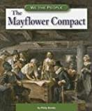 Philip Brooks: The Mayflower Compact (We the People (Compass Point Books Paperback))