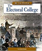 The Electoral College (We the People:…