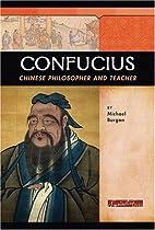 Confucius: Chinese Philosopher and Teacher…