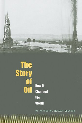 the-story-of-oil-how-it-changed-the-world-the-world-transformed