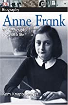 Anne Frank (DK Biography) by Kem Knapp…
