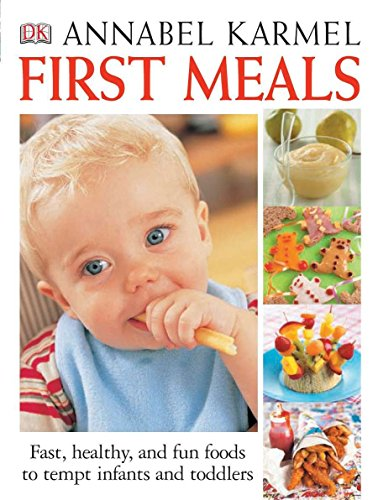 first-meals-revised-fast-healthy-and-fun-foods-to-tempt-infants-and-toddlers