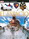 Stott, Carole: Espacio, El (DK Eyewitness Books) (Spanish Edition)